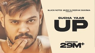 U.P - Sucha Yaar FT. Ranjha Yaar | Latest Punjabi Songs 2019