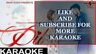 DIL FULL KARAOKE NINJA AMAR AUDIO| Latest Punjabi Songs karaoke