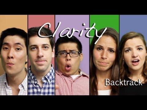 Clarity - Zedd feat. Foxes Cover (A Cappella) -- Backtrack