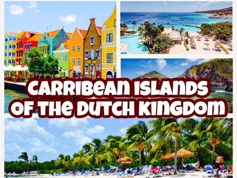 Carribean Islands of the Dutch Kingdom