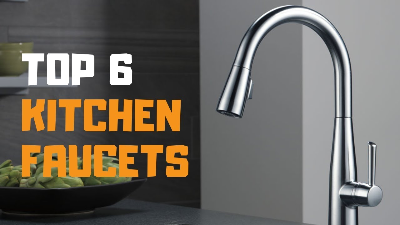 Best Kitchen Faucets.Best Kitchen Faucets In 2019 Top 6 Kitchen Faucets Review Youtube