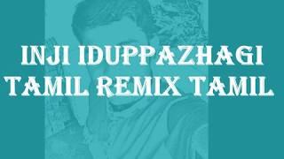 Inji idupazhaga Remix | Karaoke