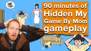 90 minutes of Hidden My Game By Mom gameplay - Live stream