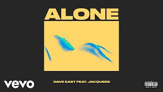 dave-east-alone-audio-ft-jacquees