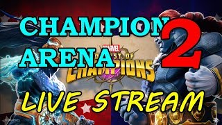 The Champion Arena - Round 2 - part 2   Marvel Contest of Champions Live Stream