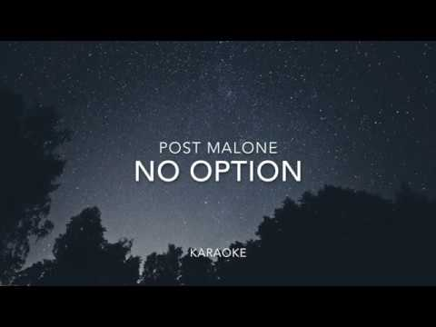 No Option | Post Malone | Karaoke