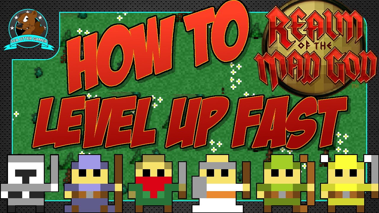 How to level up fast in Realm of the Mad God