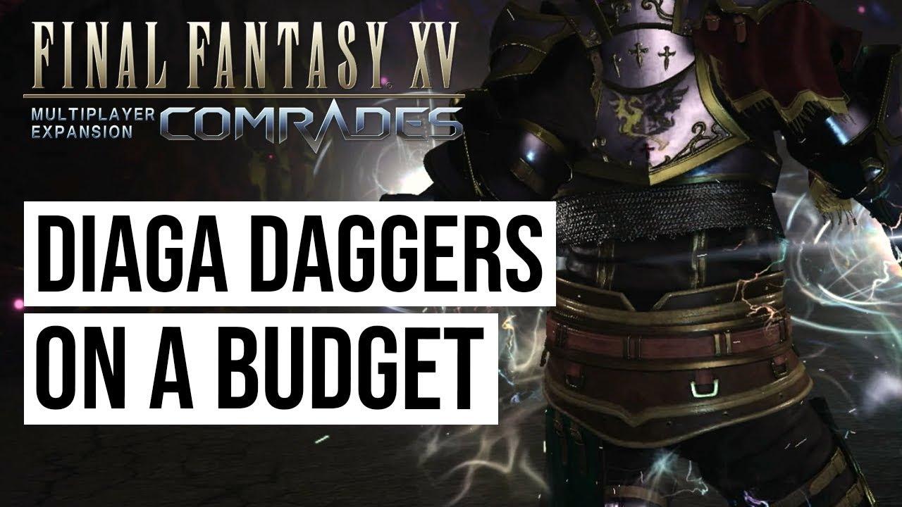 FFXV Comrades - Diaga Daggers on a Budget Build / Vigilantes Diara Build
