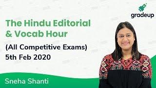 The Hindu Editorial Analysis by Sneha Shanti | 5th Feb 2020