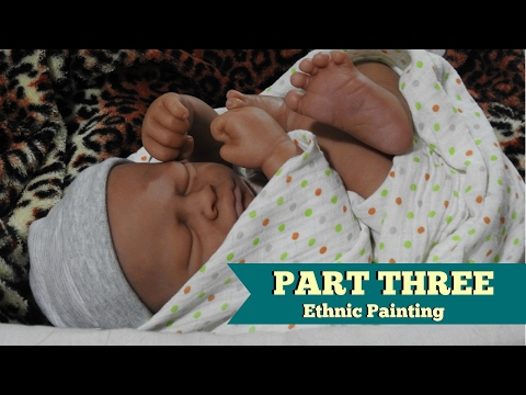 Part Three ~ Ethnic Reborn Baby Painting ~ Feature Spots and Veins