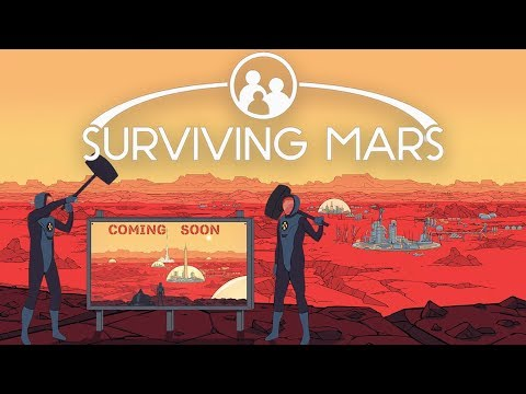 What is.... Surviving Mars (FANTASTIC COLONY LOGISTIC SIM)