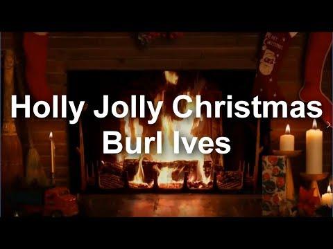 Holly Jolly Christmas - Burl Ives (lyrics)