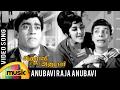 Download Anubavi Raja Anubavi Song | Anubavi Raja Anubavi Tamil Movie | Muthuraman | Nagesh | MS Viswanathan MP3 song and Music Video