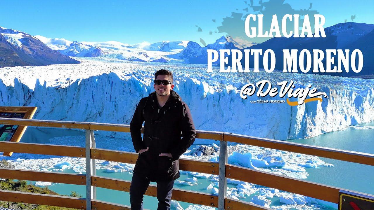 EL GLACIAR MAS IMPRESIONANTE DEL MUNDO / EL PERITO MORENO, PATAGONIA ARGENTINA