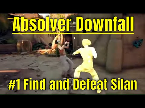 Absolver #1 - Find and Defeat Silan |