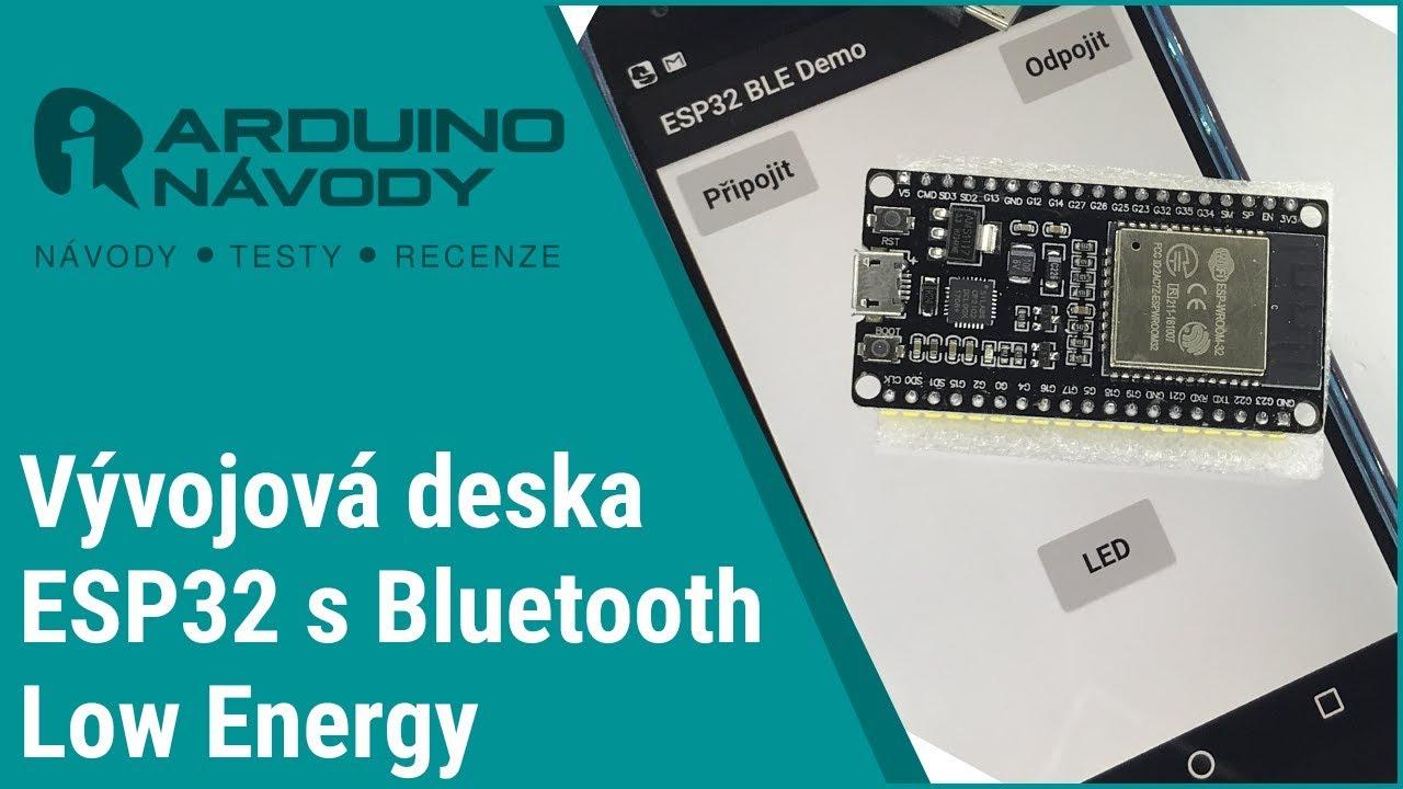 ESP32 a Bluetooth Low Energy (BLE) | Arduino návody
