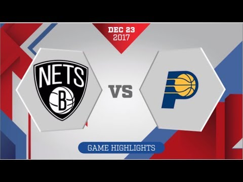Brooklyn Nets vs Indiana Pacers: December 23, 2017