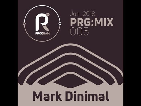 Mark Dinimal - PRG:MIX #005