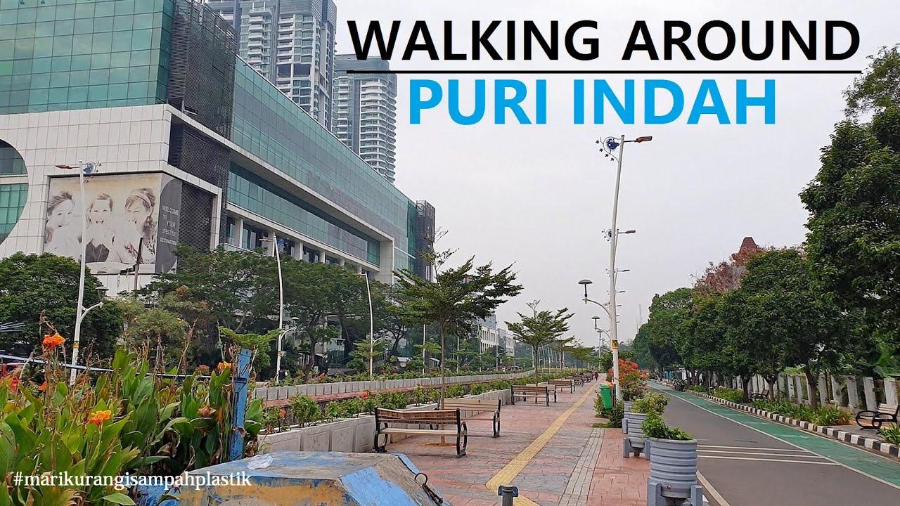 Walking Around ~ Puri Indah Jakarta Barat