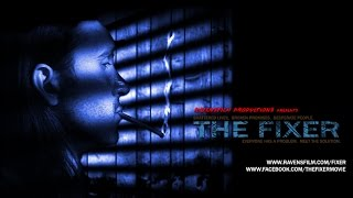 THE FIXER Teaser Trailer #1