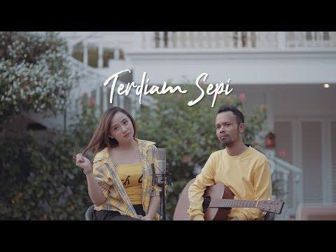 TERDIAM SEPI - NAZIA MARWIANA ( Ipank Yuniar Ft. Meisita Lomania Cover & Lirik )