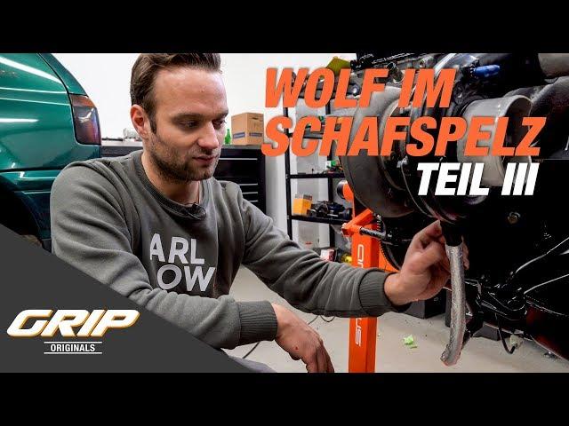 Wolf im Schafspelz Teil 3 - Weiter mit dem Motor (Turbolader, Einspritzdüsen) | GRIP Originals