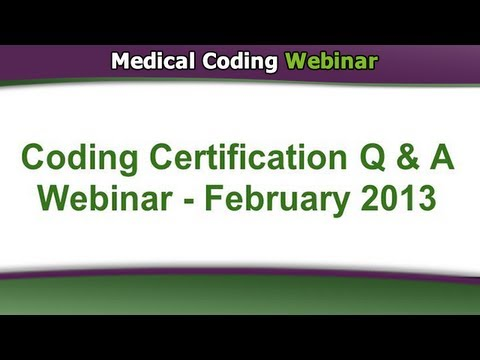 Medical Coding Webinar — CCO Q&A Webinars (February 2013)