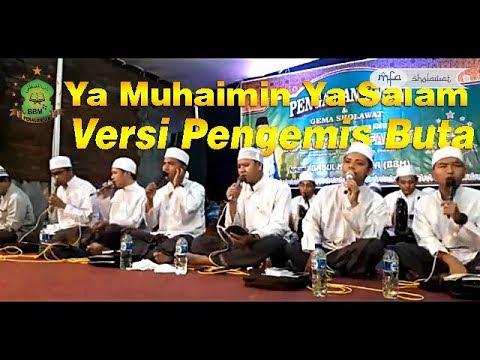 BABUL MUSTHOFA Ya Muhaimin Ya Salam Versi Pengemis Buta | MFA Sholawat Channel
