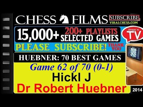 Huebner: 70 Best Games (#62 of 70): Hickl J vs. Dr Robert Huebner thumbnail