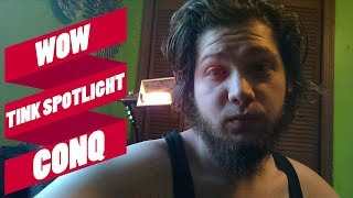 WoW: Twink Spotlight: Conq