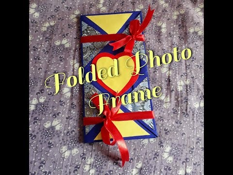 How to make FOLDED  PHOTO FRAME/Handmade gift ideas/Easy to make tutorial