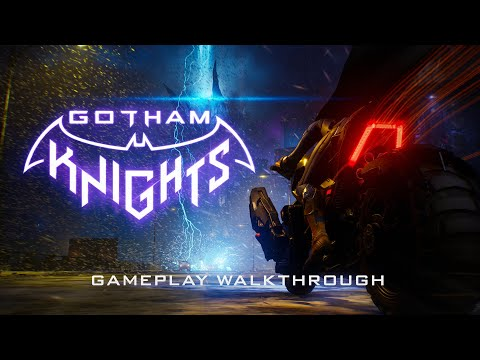 Gotham Knights - Official 4K Gameplay Walkthrough