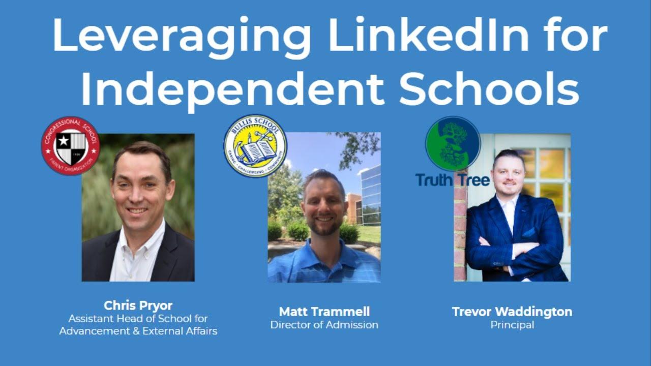 Leveraging LinkedIn for Independent Schools