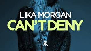 Lika Morgan – Can