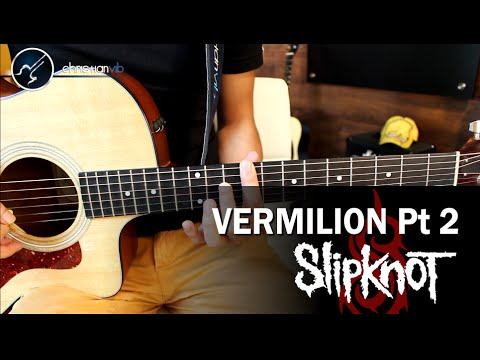 Como tocar Vermilion pt 2 SLIPKNOT en guitarra Acustica | Tutorial Completo Christianvib