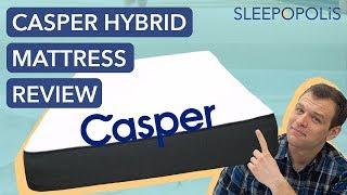 Casper Hybrid Mattress Review (and vs Original Casper and Purple Comparisons!)