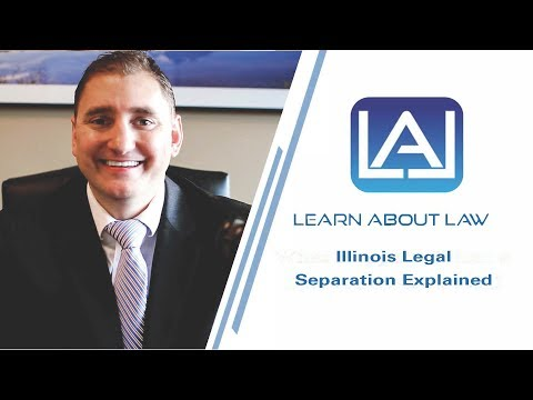 Illinois Legal Separation Explained - Learn About Law