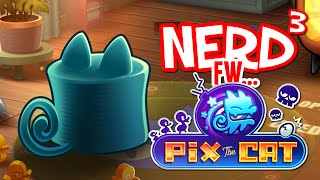 Nerd³ FW - Pix the Cat
