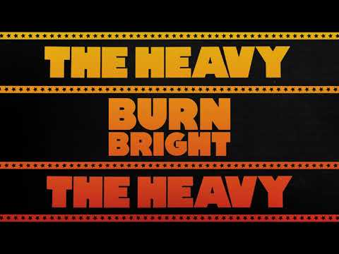 The Heavy - Burn Bright (Official Audio) Mp3