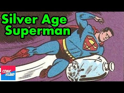 Origins/Bio - The Silver Age Superman