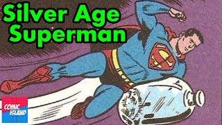 Origins/Bio - The Silver Age Superman