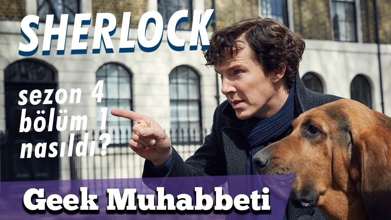 Sherlock Inceleme 4 Sezon 1 Bölüm Beklediğimize Değdi Mi