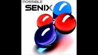 Senix - Possible