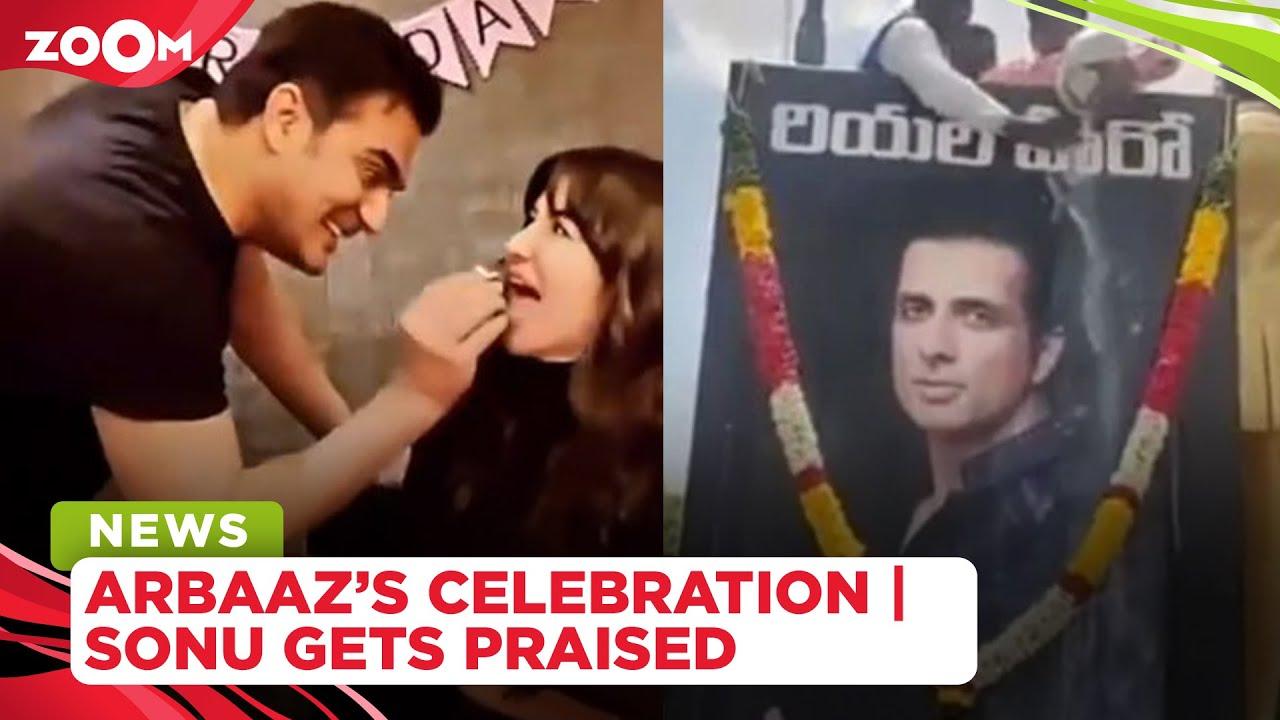 Arbaaz Khan makes his girlfriend's birthday special | Sonu Sood gets praised by fans in special way