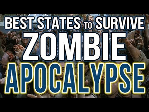 Best and Worst States to Survive the Zombie Apocalypse