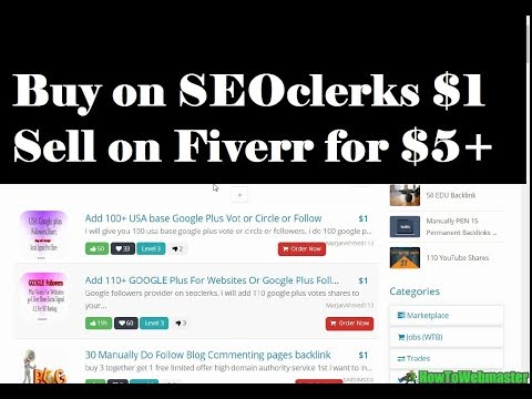 Make Money by Selling on Fiverr Arbitrage $5 – Buy From SEOclerks $1