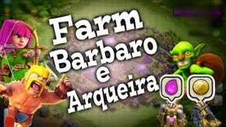 Como farmar com barbáros e arqueiras no clash of clans(cv7/cv8)