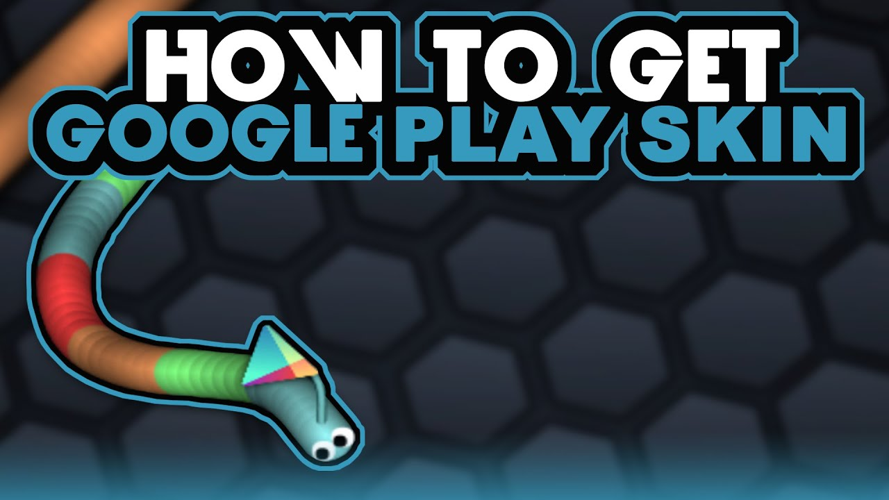 how to get google play skin in slither io secret skin youtube