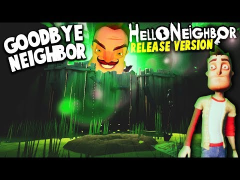 SAYING GOODBYE TO THE NEIGHBOR (Hello Neighbor NEW Ending) | Hello Neighbor Full Release (ACT 3 END)