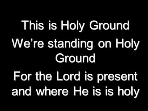 Holy Ground This is Holy Ground